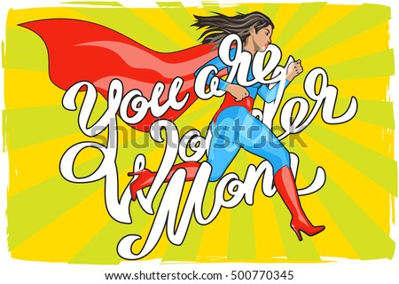 you are wonder mom lettering