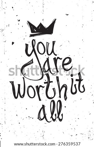 you are worth it all vector
