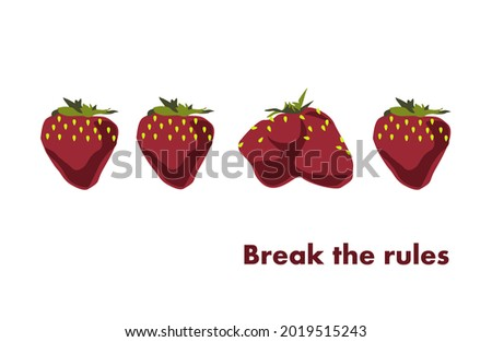 You can break the rules! Unusual shape of strawberries. Lettering for printing on clothes