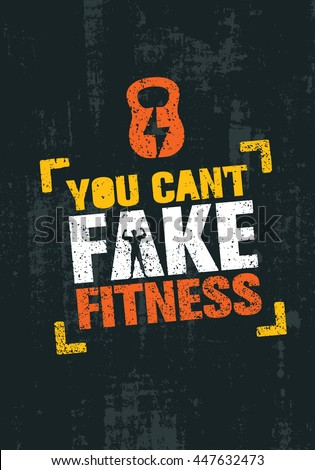 you can't fake fitness workout