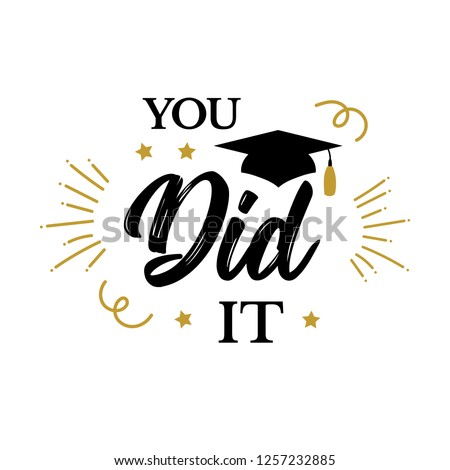 You did it. Congrats Graduates, class of 2019. Graduation party icon with red and black cap. Vector design logo for congratulation ceremony, invitation card, banner. University, School, Academy symbol