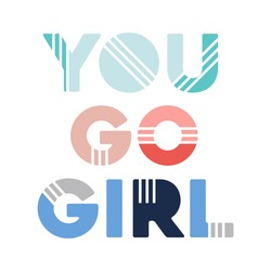 you go girl colorful abstract,Graphic design print t-shirts  sport fashion,vector,poster,card