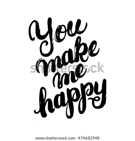 you make me happy hand written