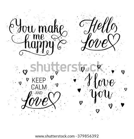you make me happy  hello love