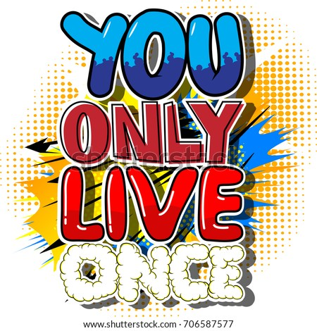 you only live once vector