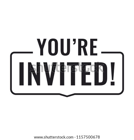 You're invited! Badge icon, mark. Flat vector illustration on white background.