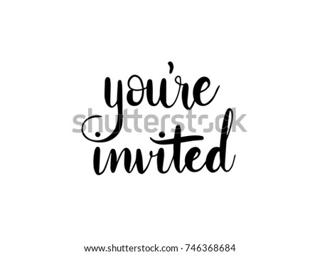 You're invited Calligraphy Hand Lettering Vector