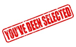 You've Been Selected red stamp text on white