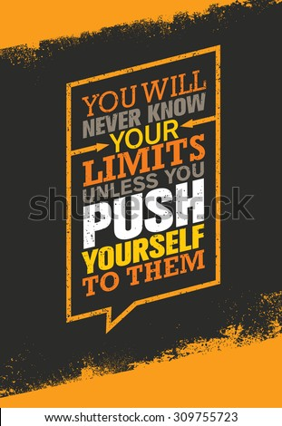 you will never know your limits