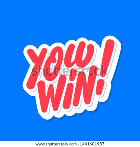You Win! Vector lettering banner.