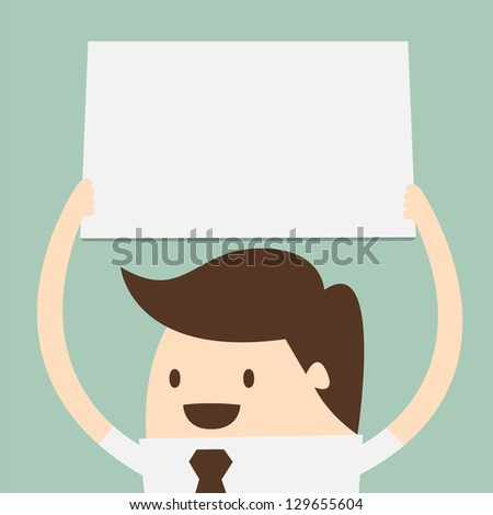 young business man holding big blank paper over head