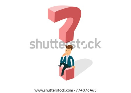 Young business man thinking, asking himself about next job or project career choosing concept. Isometric man in blue business suit sitting on a question mark isolated on white. Eps vector illustration