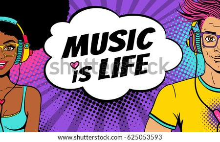 Young sexy afro american woman and handsome man with open smile in headphones listen to music and Music is Life speech bubble. Vector background in pop art retro comic style. Party invitation poster.
