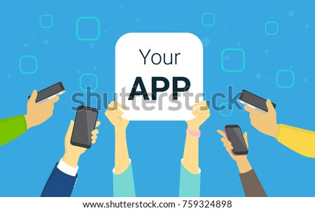Your app concept illustration of happy people showing favorite mobile app symbol and using their smart phones, reading news and texting to friends. Flat hands hold white app blank on blue background