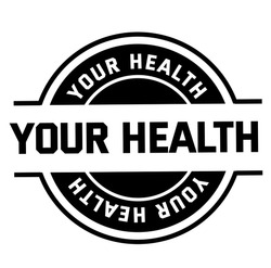 YOUR HEALTH stamp on white background
