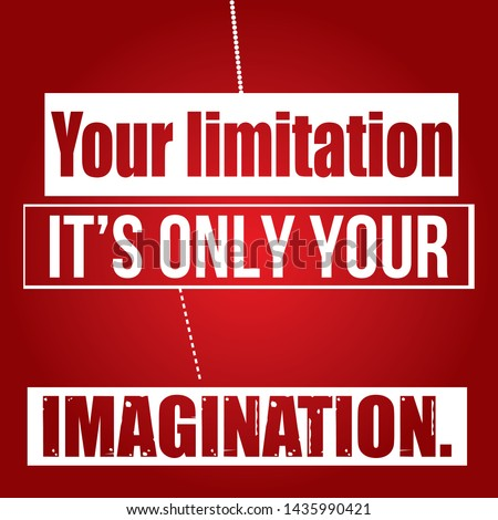 Your Limitation, its only your imagination T-shirt and apparels print graphic vector Varsity typography - Vector