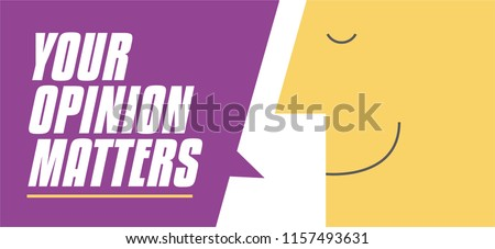 Your opinion matters speech bubble vector illustration. Man saying Your opinion matters. Business and Digital marketing concept for website and banners promotions