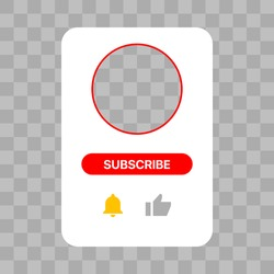Youtube Profile Interface White Pop Up Window. Subscribe Button. Bell, Like. Vector Illustration On Transparent Background