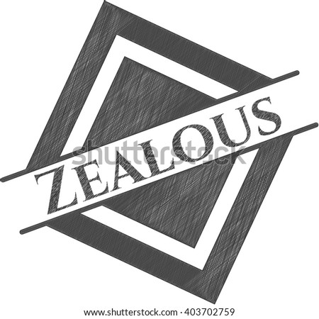 Zealous drawn with pencil strokes