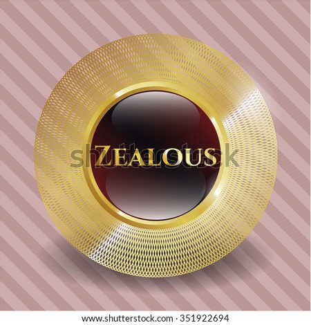 Zealous gold badge or emblem