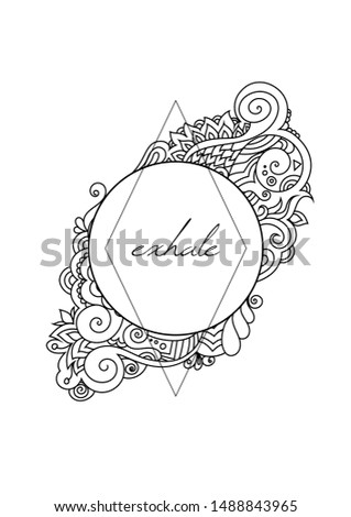 Zentangle inspired oriental vector coloring page with doodle ornaments and inspiring quote. Hippie, gypsy, bohemian, tribal, native, traditional design template.