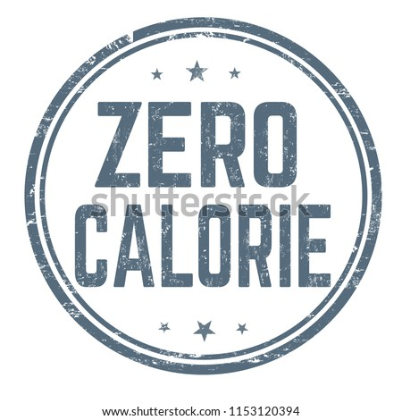 Zero calorie sign or stamp on white background, vector illustration