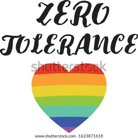 Zero tolerance. Handwritten lettering. Typography for Zero Discrimination Day on 1 March vector Illustration. UN Holidays. Vector Eps. 8