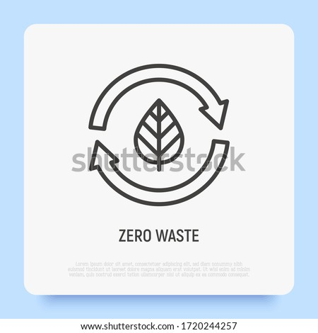 Zero waste thin line icon. Leaf in arrows. Circular economy. Recycle and reuse. Modern vector illustration. Photo stock ©