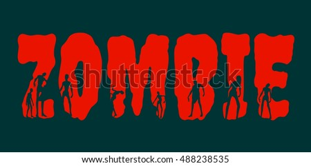 zombie word and silhouettes on