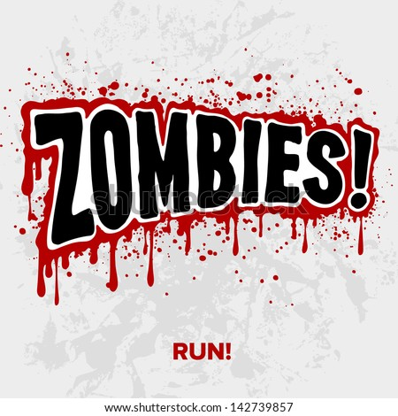zombies  text lettering