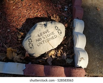 stone with leave no stone unturned quote