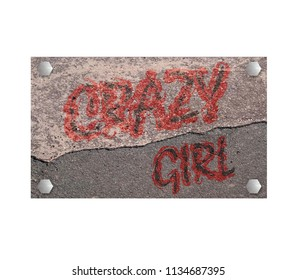 Stone sign with text crazy girl. 3d rendering
