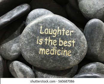 Stone Word Laughter is the Best Medicine