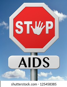 stop aids have safe sex and protection for infection use condom for prevention