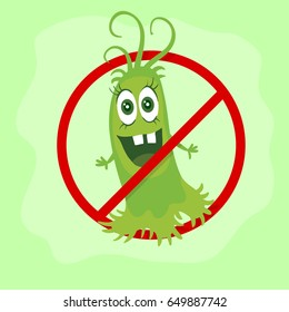 Stop bacteria cartoon illustration. No bacteria sign with cute cartoon germ in flat style design isolated. Red alert circle symbol for antibacterial products. Stop virus warning sign.