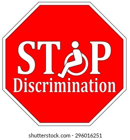 Stop Disability Discrimination. Stop discriminating against people with disabilities