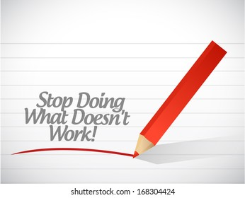 stop doing what doesn't work illustration design over a white background