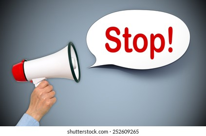 Stop ! - Female hand with megaphone and speech bubble