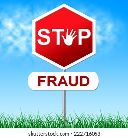 Stop Fraud Representing Warning Sign And Control