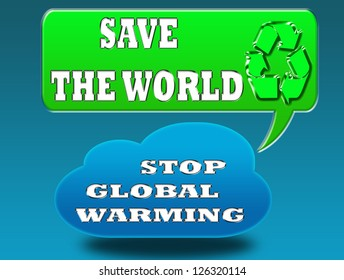 Stop global warming concept. The new energy-saving and recycling.