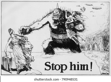 STOP HIM! Fierce gorilla wearing a German spiked helmet, reaches across the ocean from Europe. He threatens the figure of Liberty standing on a map of the American east coast. Drawing for a political