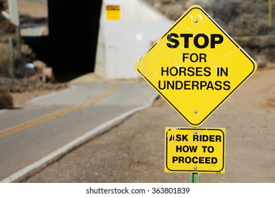 Stop for Horses In Underpass Sign