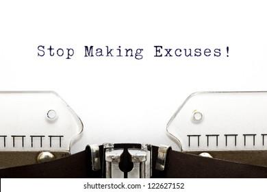 Stop Making Excuses printed on an old typewriter