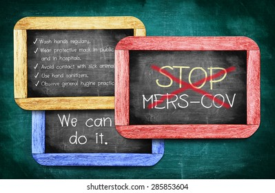 Stop MERS-COV or Middle East Respiratory Syndrome Coronavirus on chalkboard, We can do it.