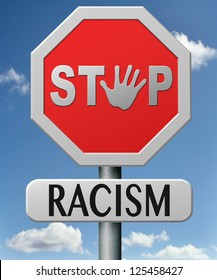 stop racism and discrimination equal opprtunities for everybody sexual and racial equality human rights