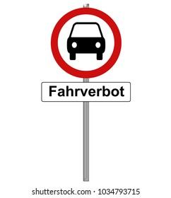stop sign with car and the german word driving ban