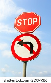 Stop Sign and Do Not Turn Left Sign