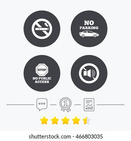 Stop smoking and no sound signs. Private territory parking or public access. Cigarette symbol. Speaker volume. Chat, award medal and report linear icons. Star vote ranking.