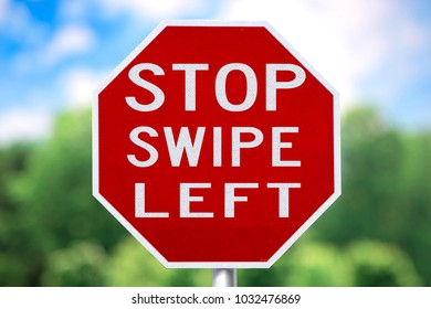 STOP SWIPE LEFT SIGN