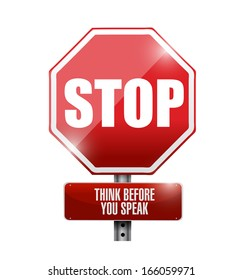 stop think before you speak sign illustration design over a white background